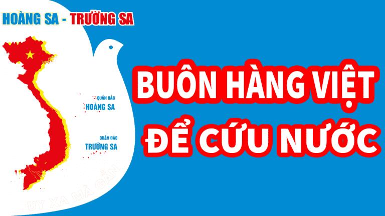 Người Việt buôn hàng Việt để cứu đất nước