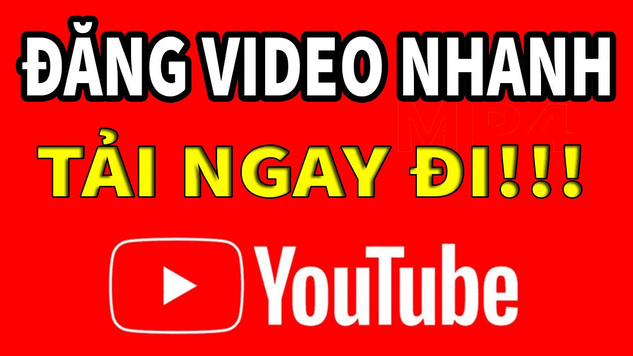 Cách đăng video lên YouTube nhanh nhất với trình duyệt mới