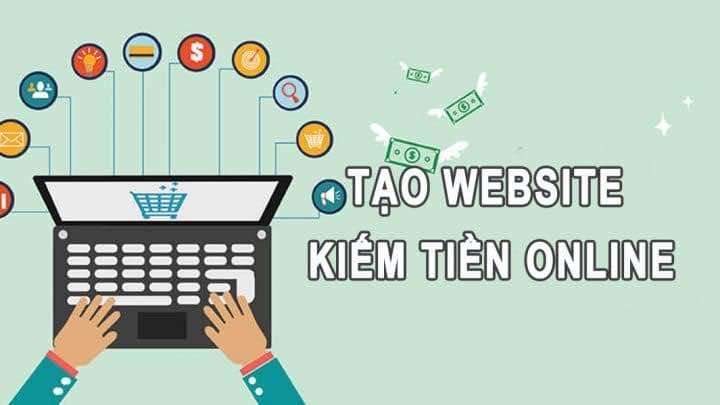 Tạo website để kiếm tiền online như thế nào?