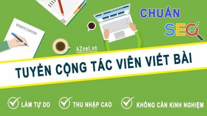 Tuyển Cộng Tác Viên Viết Bài Chuẩn Seo Cho Website Thu Nhập Cao, Làm Tự Do