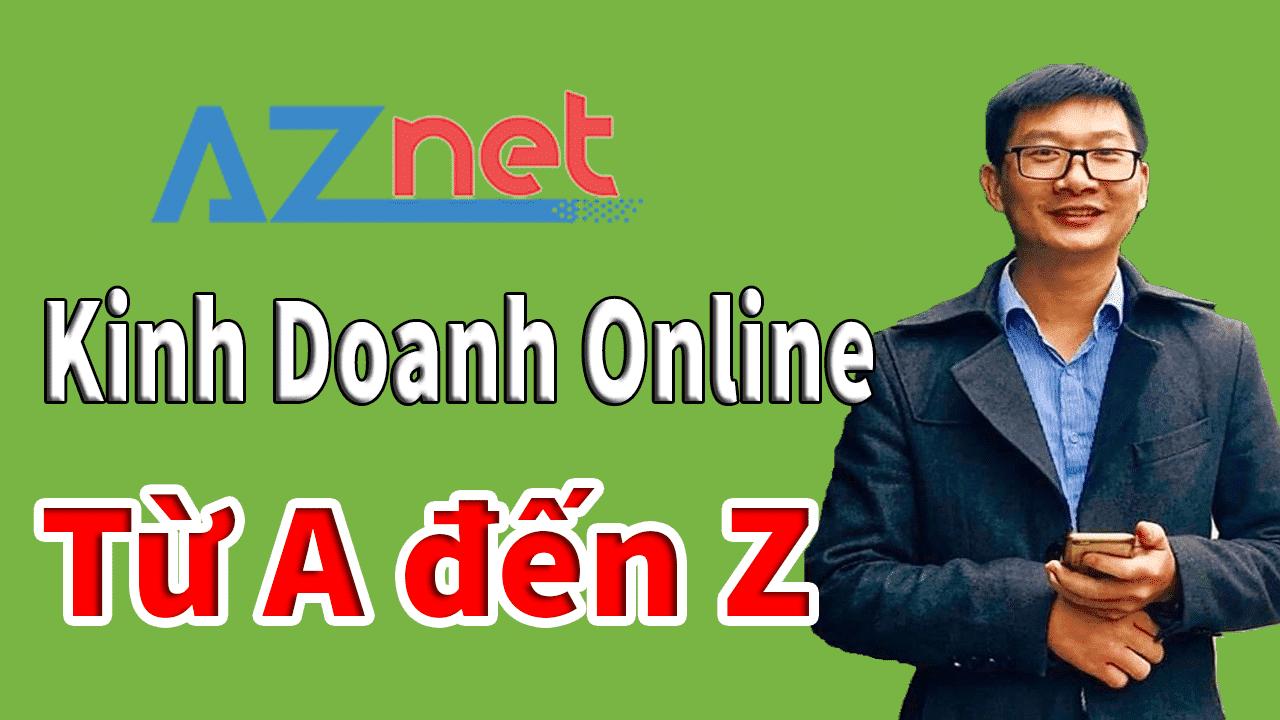 Hướng dẫn kinh doanh online bằng video tại kênh Trương Đình Nam