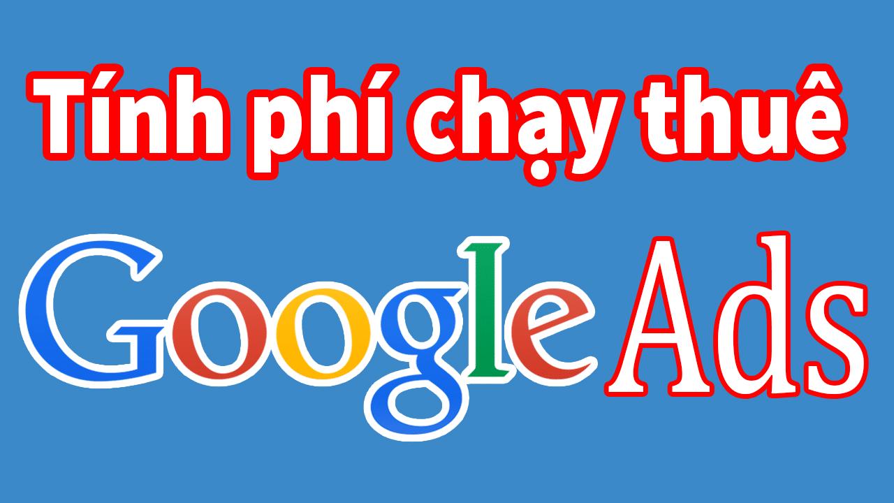 tinh phi chay thue quang cao google