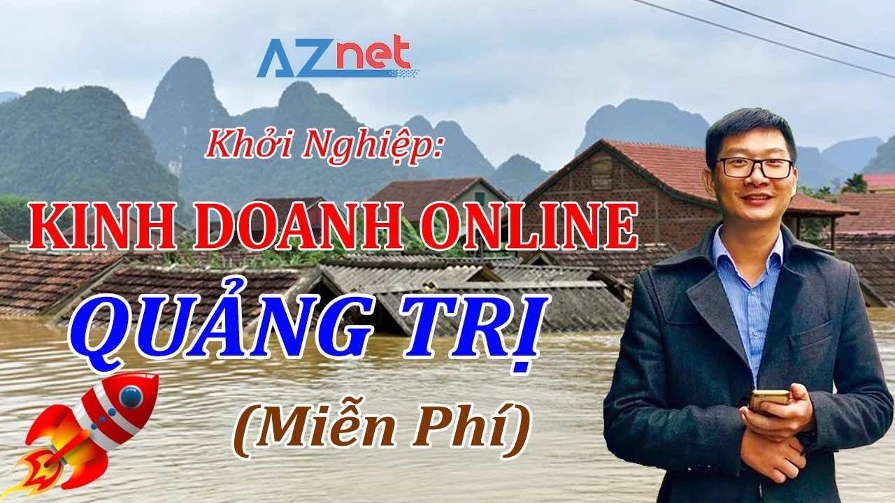 Khởi nghiệp kinh doanh online tại Quảng Trị