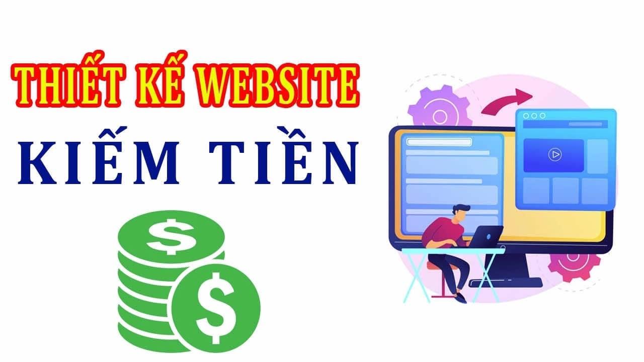 Thiết kế website kiếm tiền tại nhà