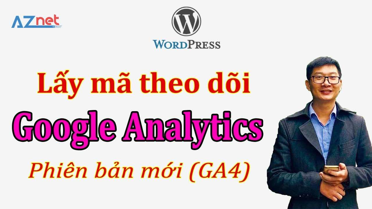 Cach Lay Ma Theo Doi Google Analytics Ga4 Phien Ban Moi Cua Google