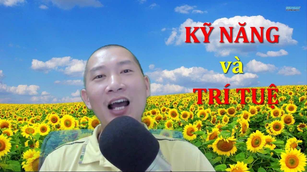 phan biet ky nang va tri tue de xay dung doi song chat luong