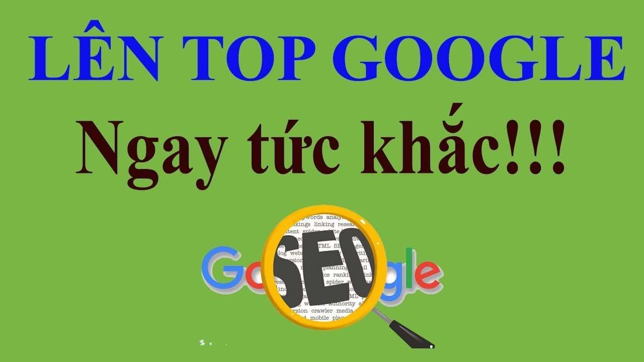 seo website cach dua website len top google ngay tuc khac