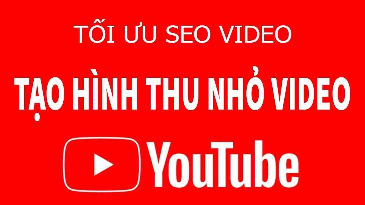 thiet ke hinh thu nho video thumbnail video tren youtube cuc dep