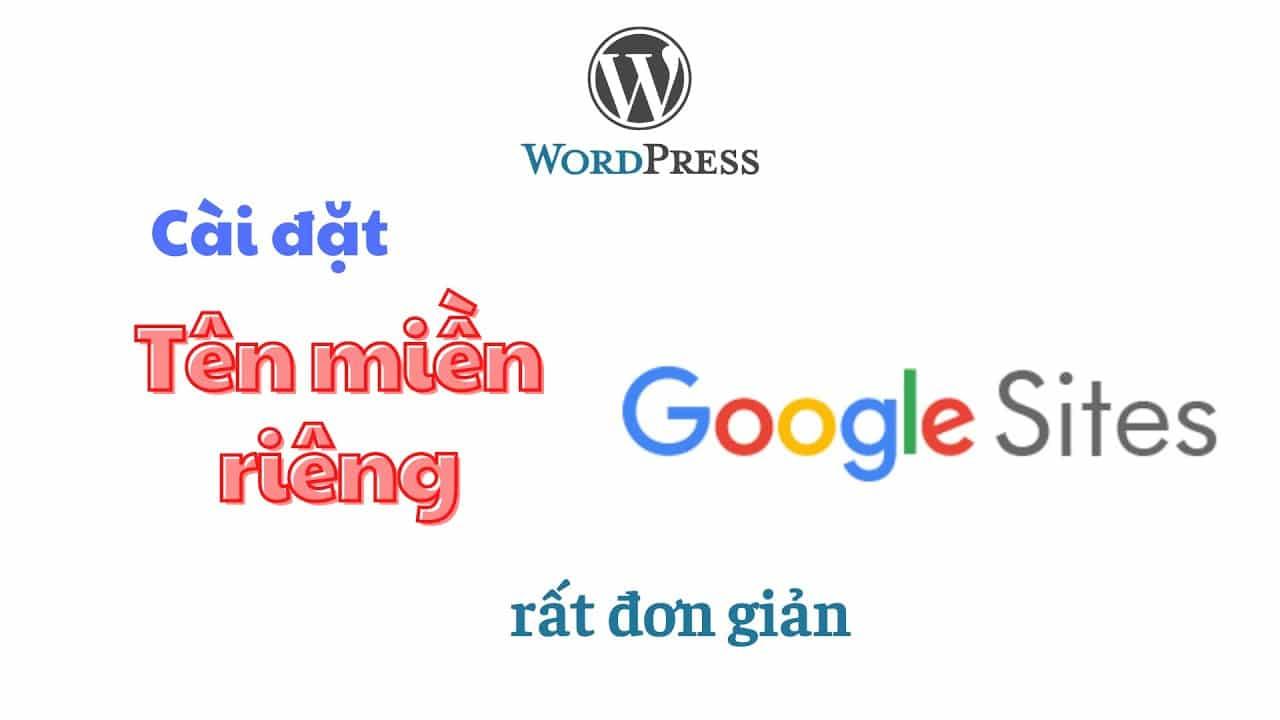 huong dan cai dat ten mien rieng cho google site rat don gian