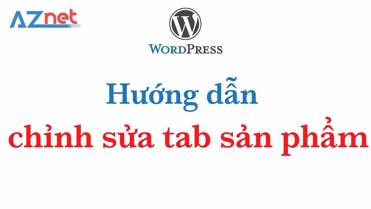 huong dan sua tab san pham tren website wordpress aznet