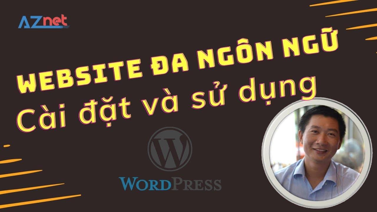 Huong Dan Su Dung Website Da Ngon Ngu Wordpress Voi Plugin Wpml 1