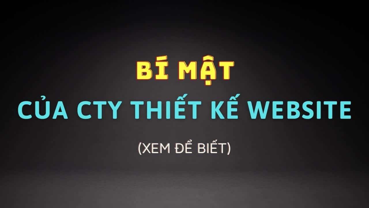 Bi Mat Cong Ty Thiet Ke Website